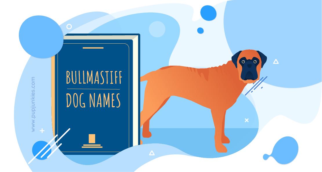 Bullmastiff Dog Names